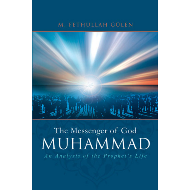 Tughra Books Buku Muhammad The Messenger of God by M. Fethullah Gulen ISMTMOG