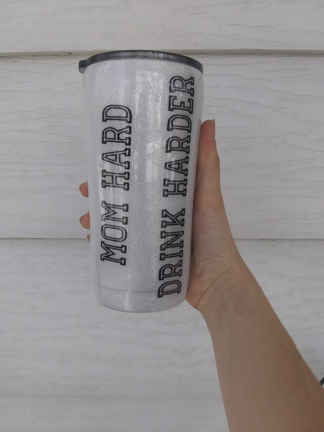 Mom hard, drink harder tumbler