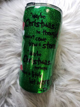 Load image into Gallery viewer, Grinch Glitter Tumbler