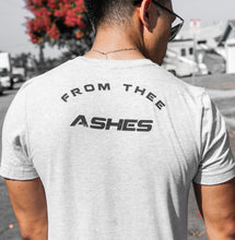 Load image into Gallery viewer, From Thee Ashes Shirt