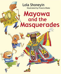 Mayowa and the Masquerades