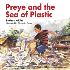 Preye and the Sea of Plastic