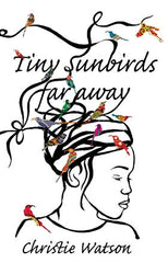 Tiny Sunbirds Far Away