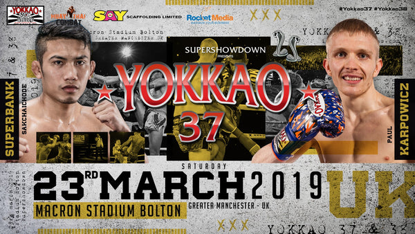 Superbank set to face Paul Karpowicz at YOKKAO 37!