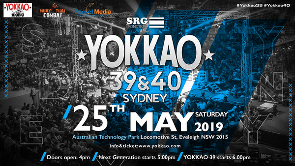 YOKKAO 39 - 40 Confirmed for Sydney 25th May