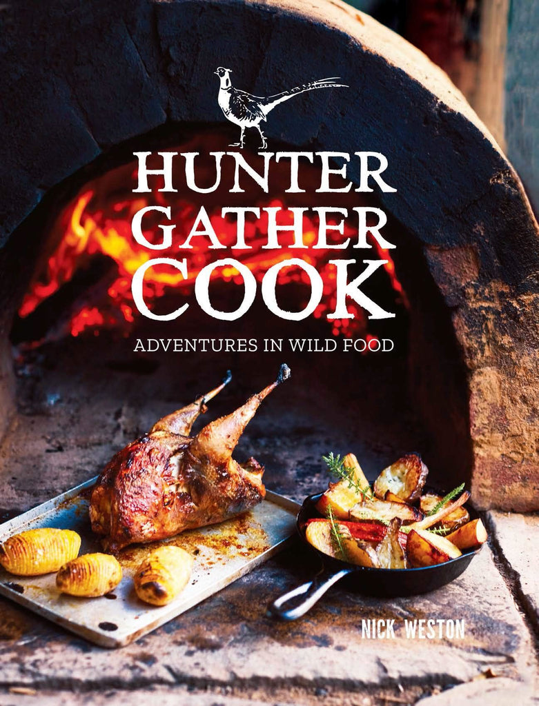 Hunter Gather Cook by Nick Weston