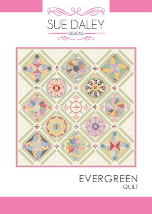 Sue Daley Evergreen Quilt pattern cover