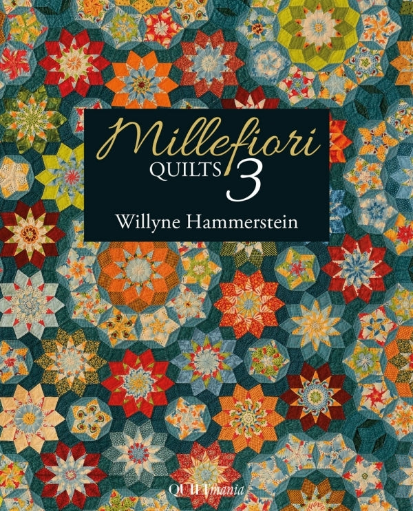 Millefiori Quilts Book 3 - PREORDER DUE JANUARY