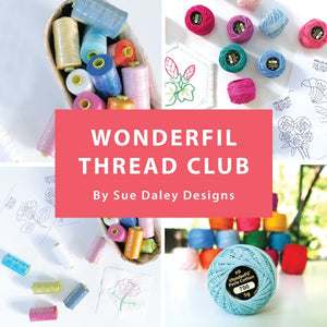 Wonderfil Thread Club with Sue Daley