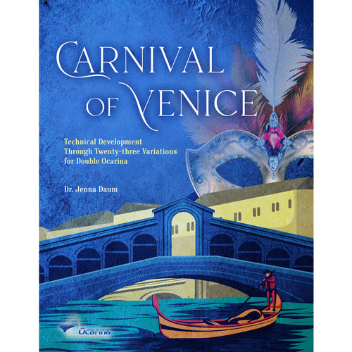 Carnival of Venice - Technical Development Through Twenty-three Variations for Double Ocarina