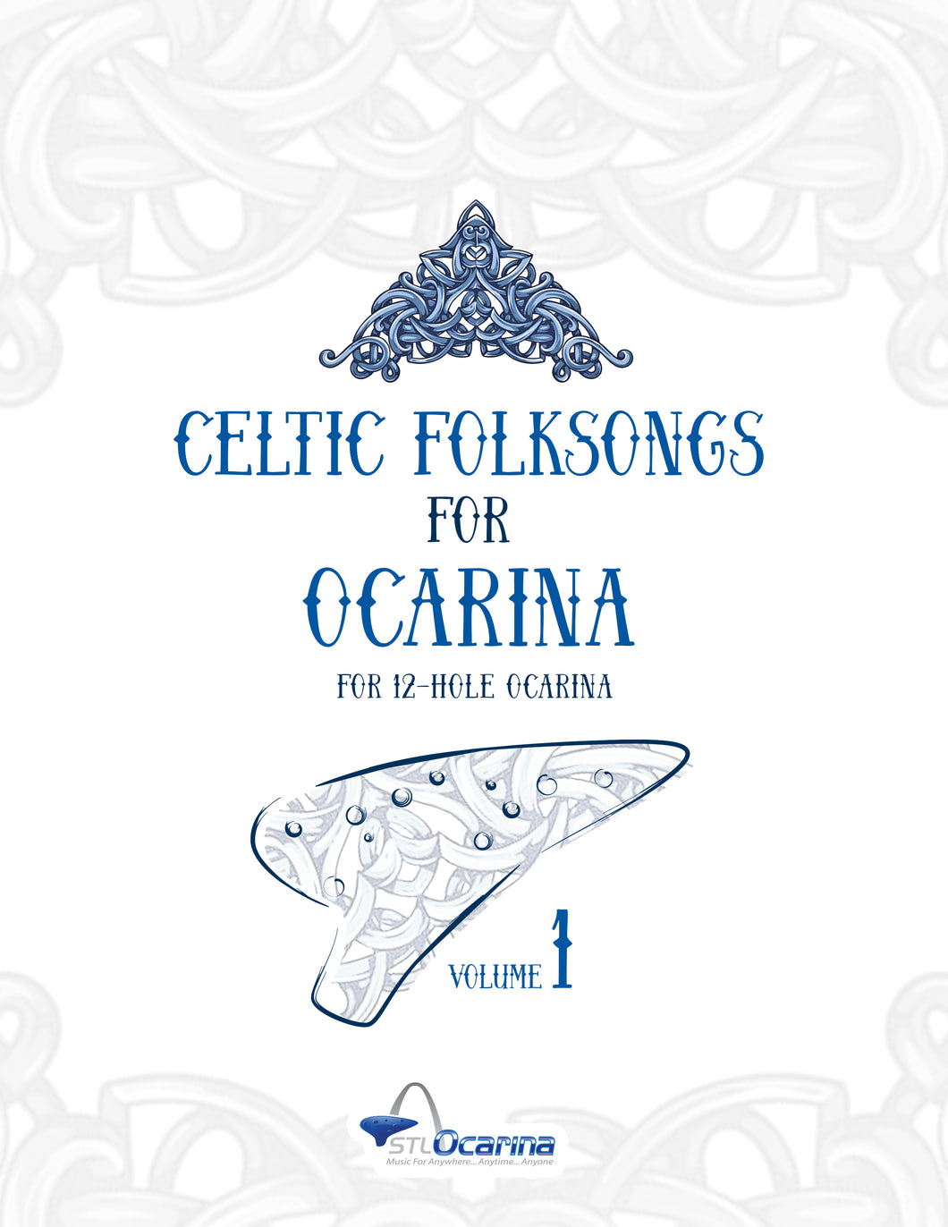 Celtic Folksongs for Ocarinas and Treble Instruments Volume 1
