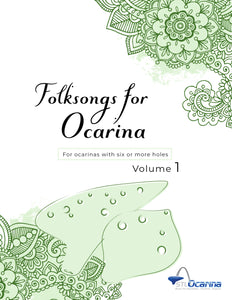 Folksongs for Ocarinas and Treble Instruments Volume 1