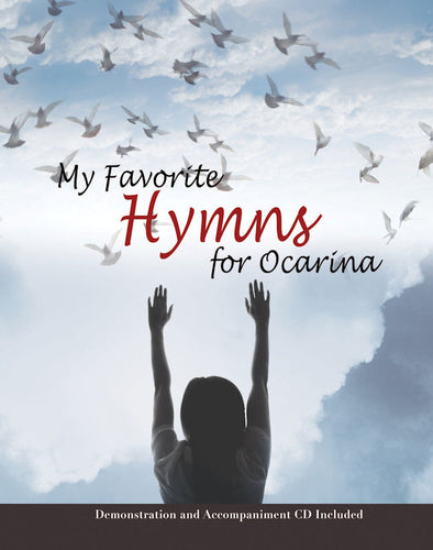 My Favorite Hymns for the Ocarina