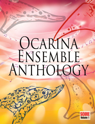 Ocarina Ensemble Anthology Volume 1