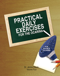 Practical Daily Exercises for the Ocarina Volume Four - For Double Ocarina
