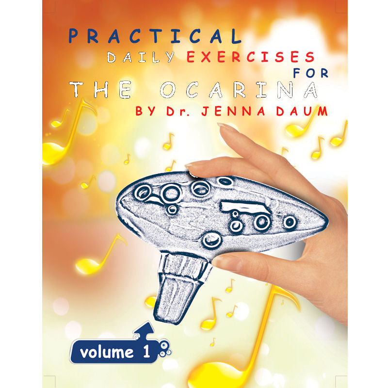 Practical Daily Exercises for the Ocarina Volume One (for 12-Hole Ocarinas)