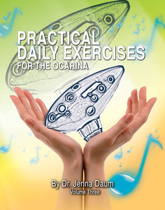 Practical Daily Exercises for the Ocarina Volume Three - Articulation  (for 12-Hole Ocarinas)