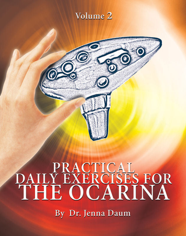 Practical Daily Exercises for the Ocarina Volume Two (for 12-Hole Ocarinas)