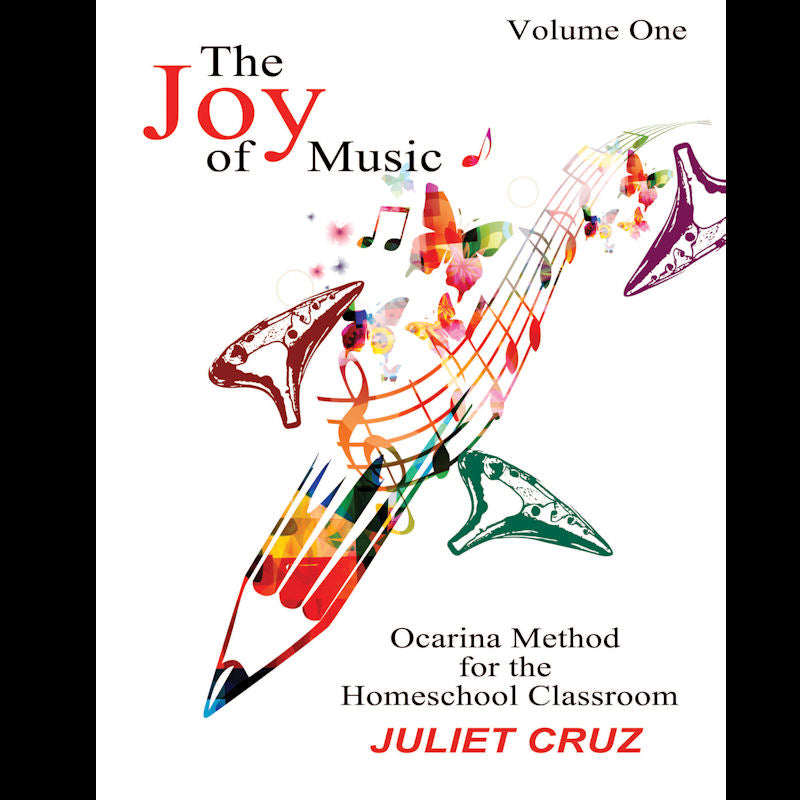 The Joy of Music Volume One by Juliet Cruz