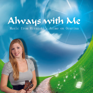 Always with Me (2010) - Music from Miyazaki's Anime on Ocarina