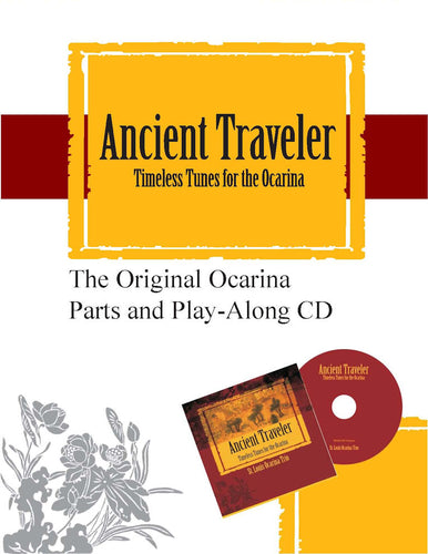 Ancient Traveler Ocarina Parts with Play-Along CD