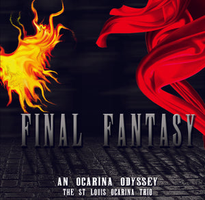Final Fantasy: An Ocarina Odyssey (2010) - The St. Louis Ocarina Trio