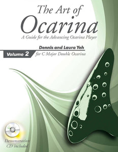 The Art of Ocarina - Volume Two - For C Major Double Ocarina