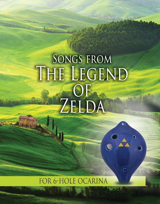 Zelda Songbook for 6-Hole Ocarinas