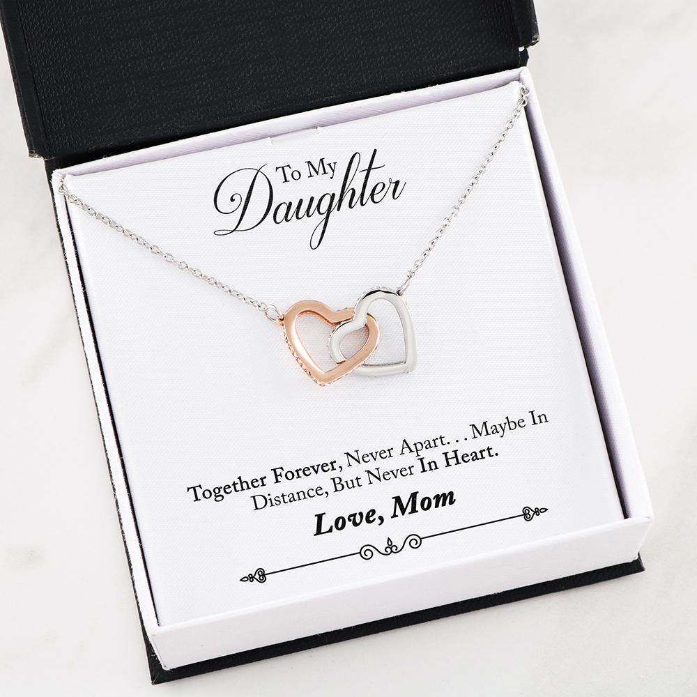 """To my Daughter, Together Forever, Never Apart... Love, Mom"" Dual Hearts Necklace"