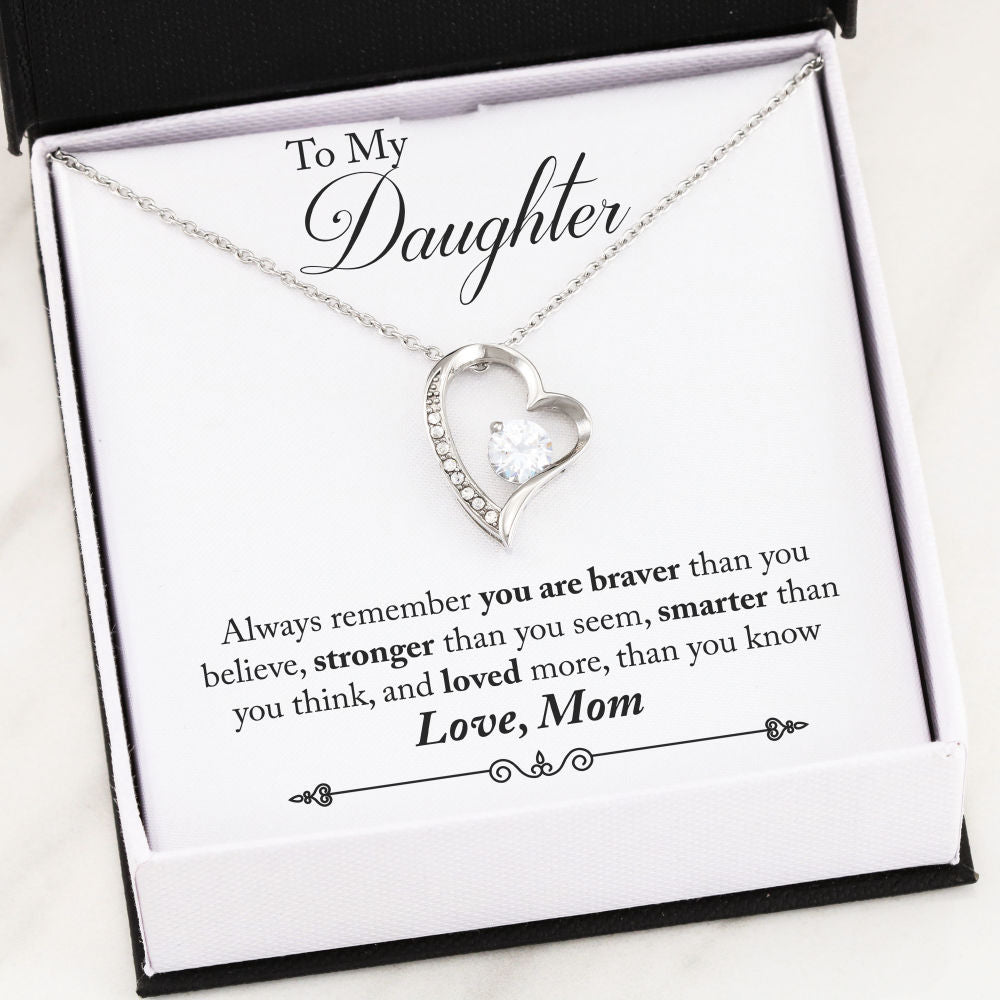 """To My Daughter,  You Are Braver Than You Believe... Love, Mom"" Heart Necklace"