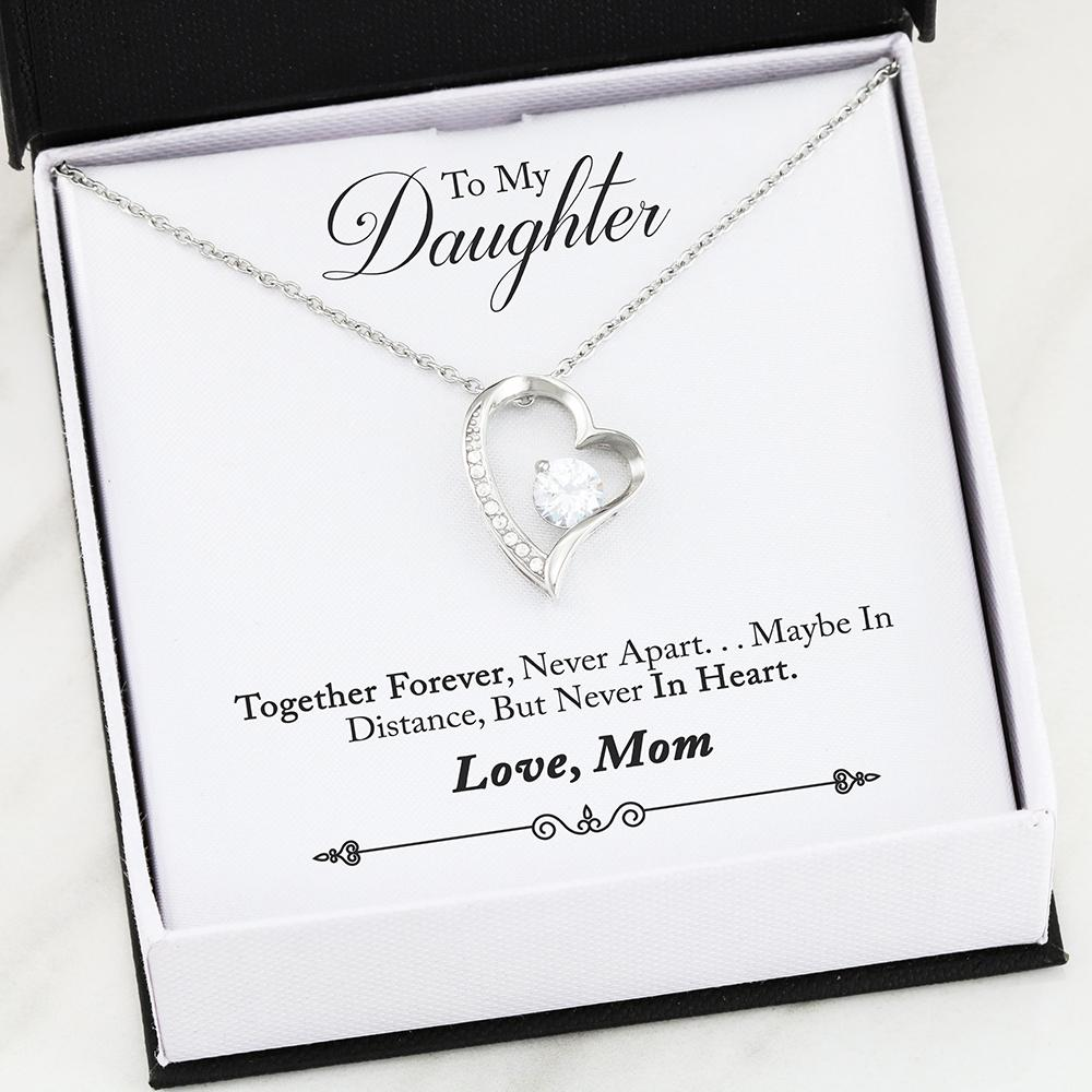 """To My Daughter, Together Forever... Love, Mom""  Heart Necklace"