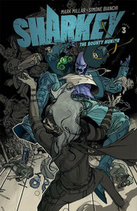 Sharkey The Bounty Hunter #1-6 | Select Covers A B C D | Image Comics NM 2019