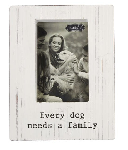 Every Dog Needs A Family Frame