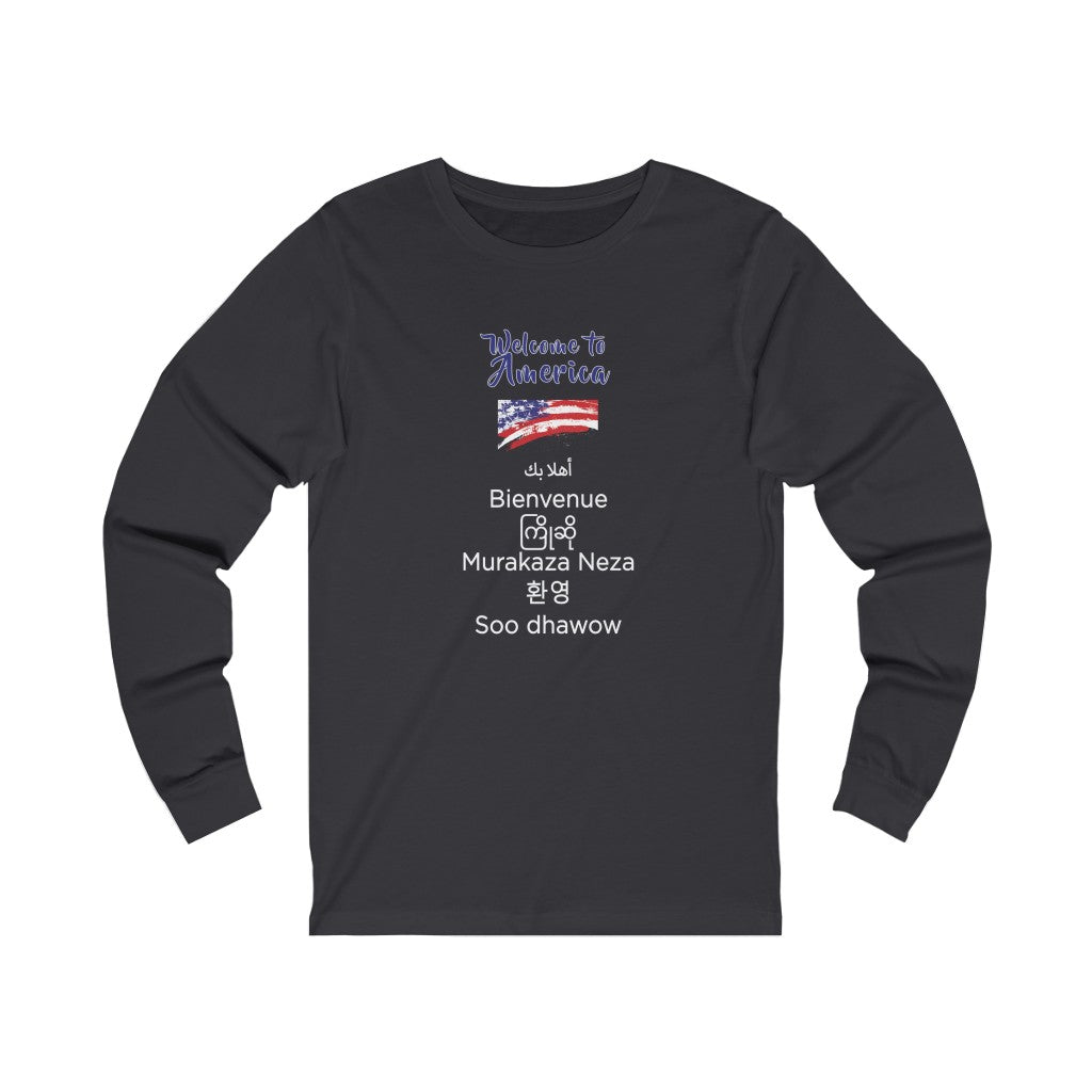 Welcome to America Unisex Jersey Long Sleeve Tee
