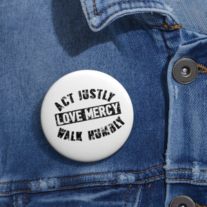Act Justly Pin Buttons