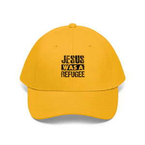 Jesus was a Refugee:   Unisex Twill Hat
