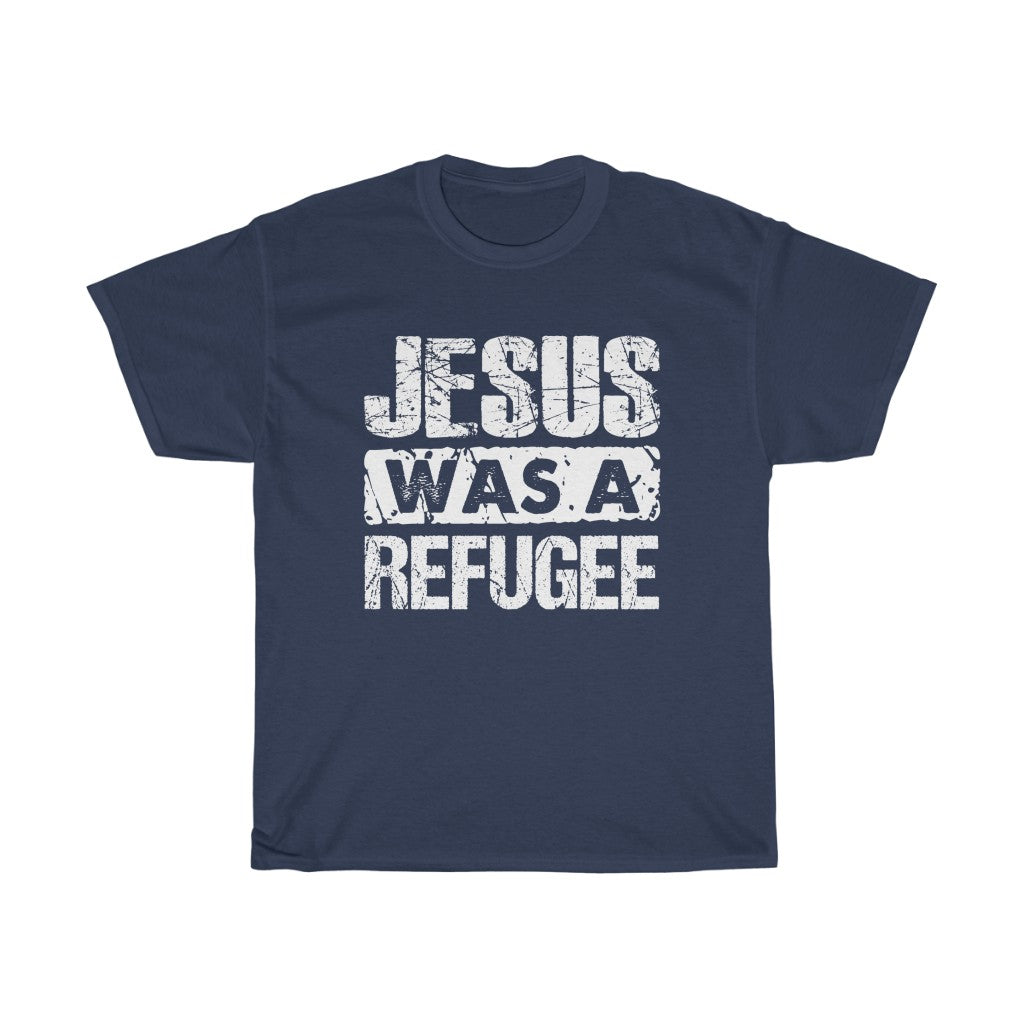 Jesus was a Refugee Unisex Heavy Cotton Tee