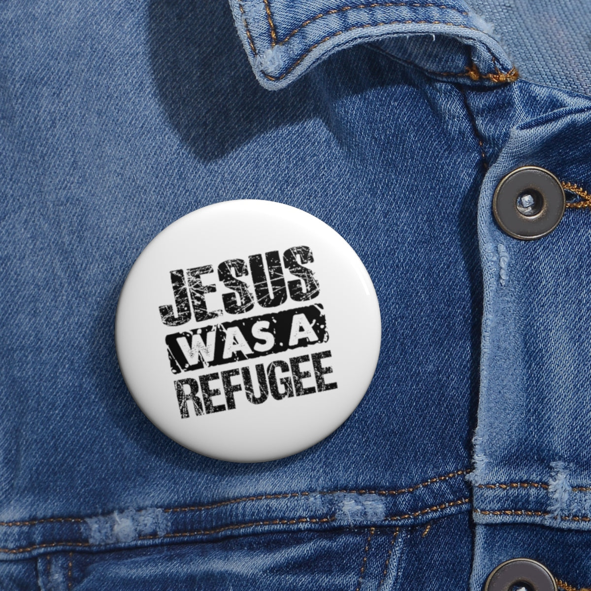 Jesus was a Refugee Pin Buttons