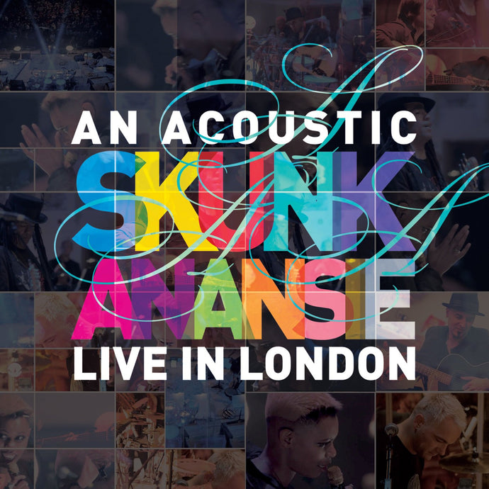 An Acoustic Skunk Anansie - Live In London (CD, CD+DVD, Blu-Ray)