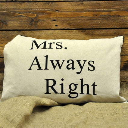 Mrs Always Right Cushion 39cm x 60cm