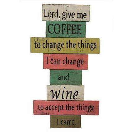 Rough Wooden Sign - Lord Give Me Coffee