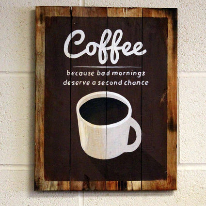 Wooden Coffee Sign - Bad Mornings