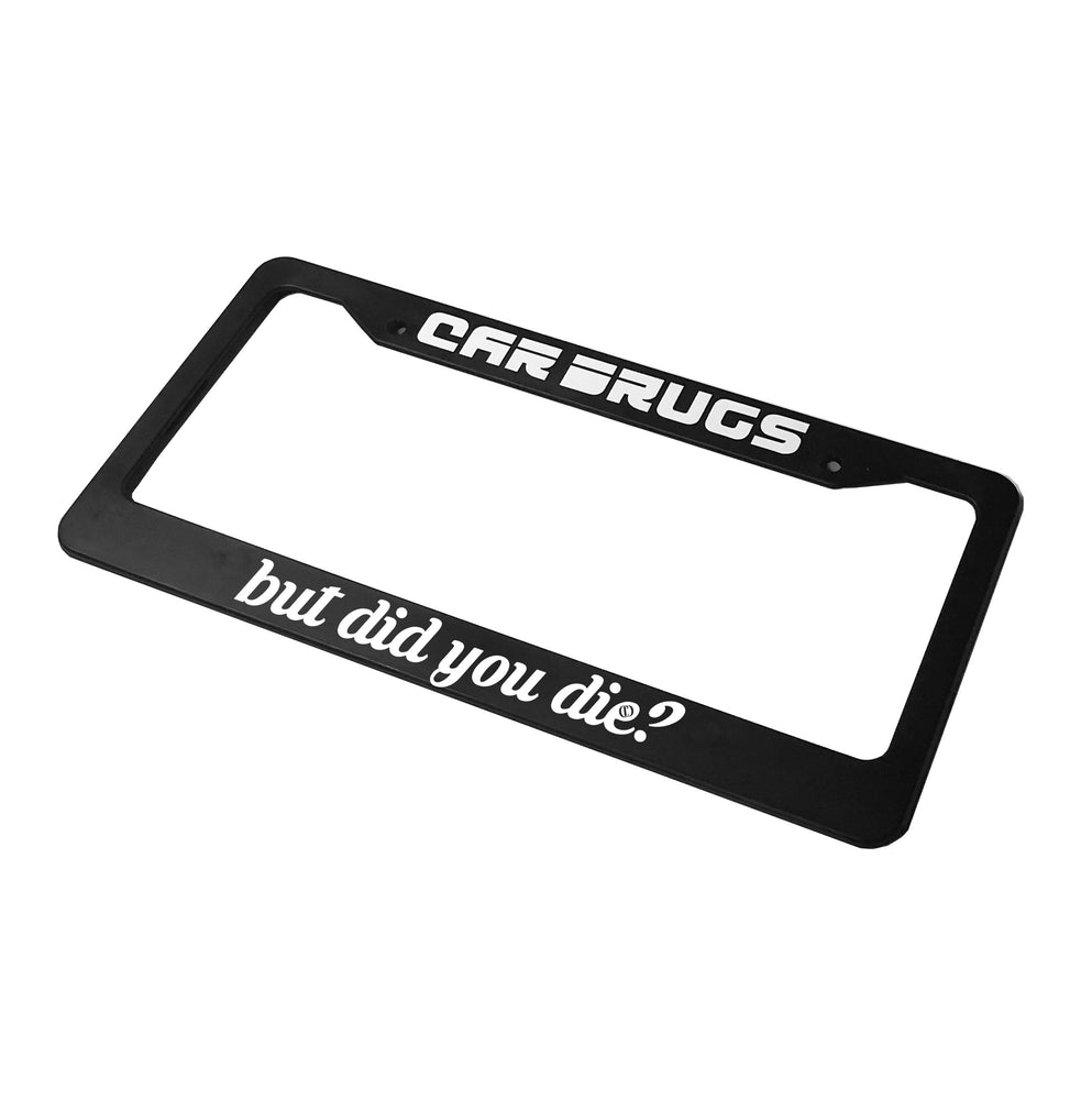But Did You Die? Plate Overlay