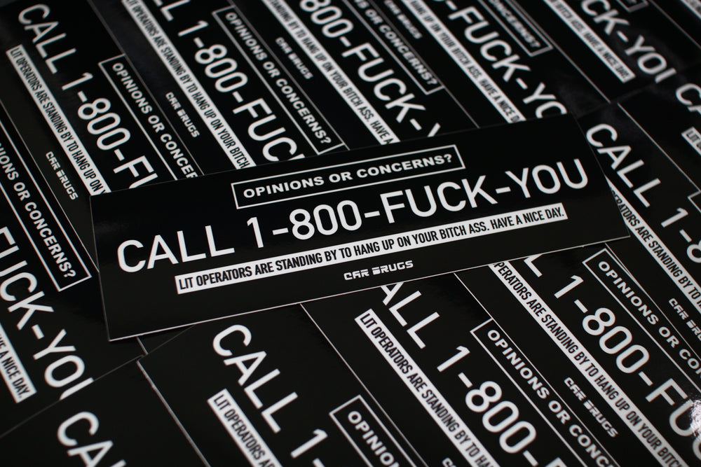 "Call 1-800 Fuck You ""Black Edition"""