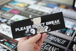 Please Don't Break - Ghosts