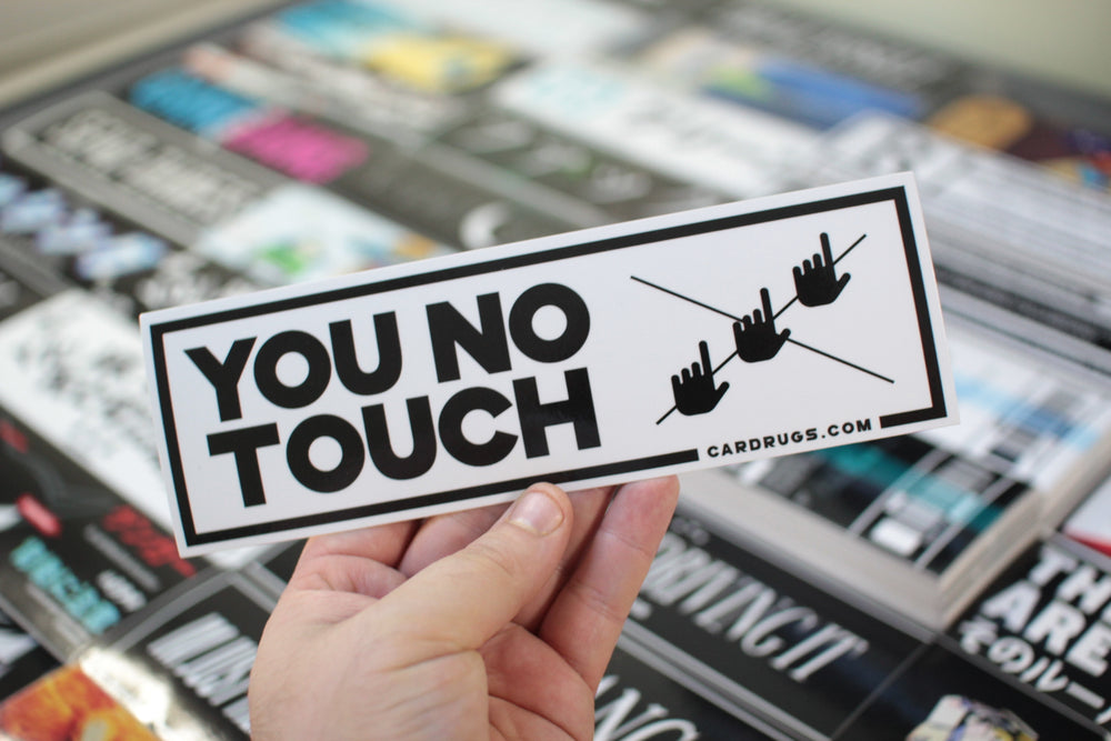 You No Touch - White