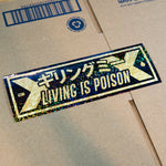 Living Is Poison Limited Layered