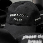 Please Don't Break Dad Hat