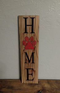 HOME Red Paw Print Laser Engraved Hand Painted Sign