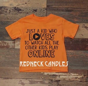 Just A Kid Who Loves To Watch All The Other Kids Play Online Tshirt